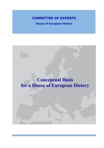 Conceptual Basis for a House of European History