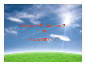 Chapter 15 – Section 2 Heat
