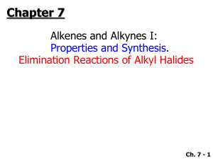 Alkenes and Alkynes I