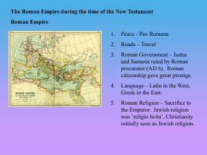 The Roman Empire during the time of the New Testament