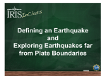 Defining an Earthquake and Exploring Earthquakes far