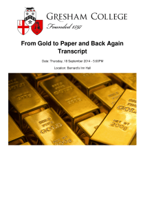 From Gold to Paper and Back Again Transcript