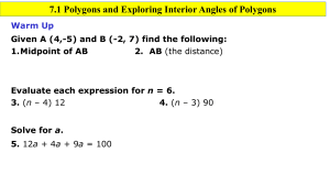 7.1 Polygons and Exploring Interior Angles of Polygons Warm Up