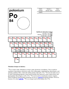 Polonium isotopes in industry Po is used in static eliminator to
