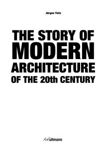The Story of Modern Architecture of the 20th Century