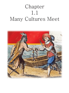Chapter 1.1 Many Cultures Meet