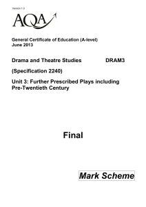A-level Drama and Theatre Studies Mark scheme Unit 03