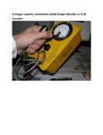 A Geiger counter, sometimes called Geiger-Mueller or G