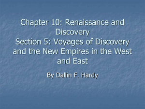 Voyages of Discovery and the New Empires in the West and East