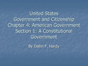 Chapter 4 Section 1: A Constitutional Government