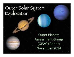 Outer Solar System Exploration: Outer Planets Assessment Group