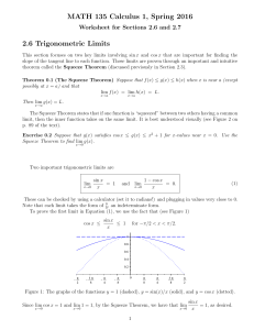 MATH 135 Calculus 1, Spring 2016 2.6 Trigonometric Limits