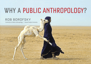 Why A Public AnthroPology? - Center for a Public Anthropology