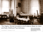 The Origins, Clinical Innovations and Evidence