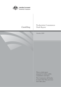 Read the Productivity Commission`s draft report into gambling