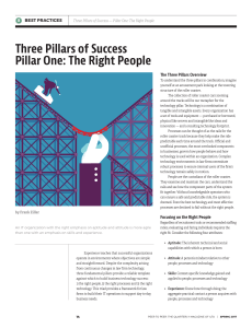 Three Pillars of Success Pillar One: The Right People
