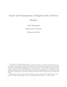 Causes and Consequences of Margin Levels in Futures Markets