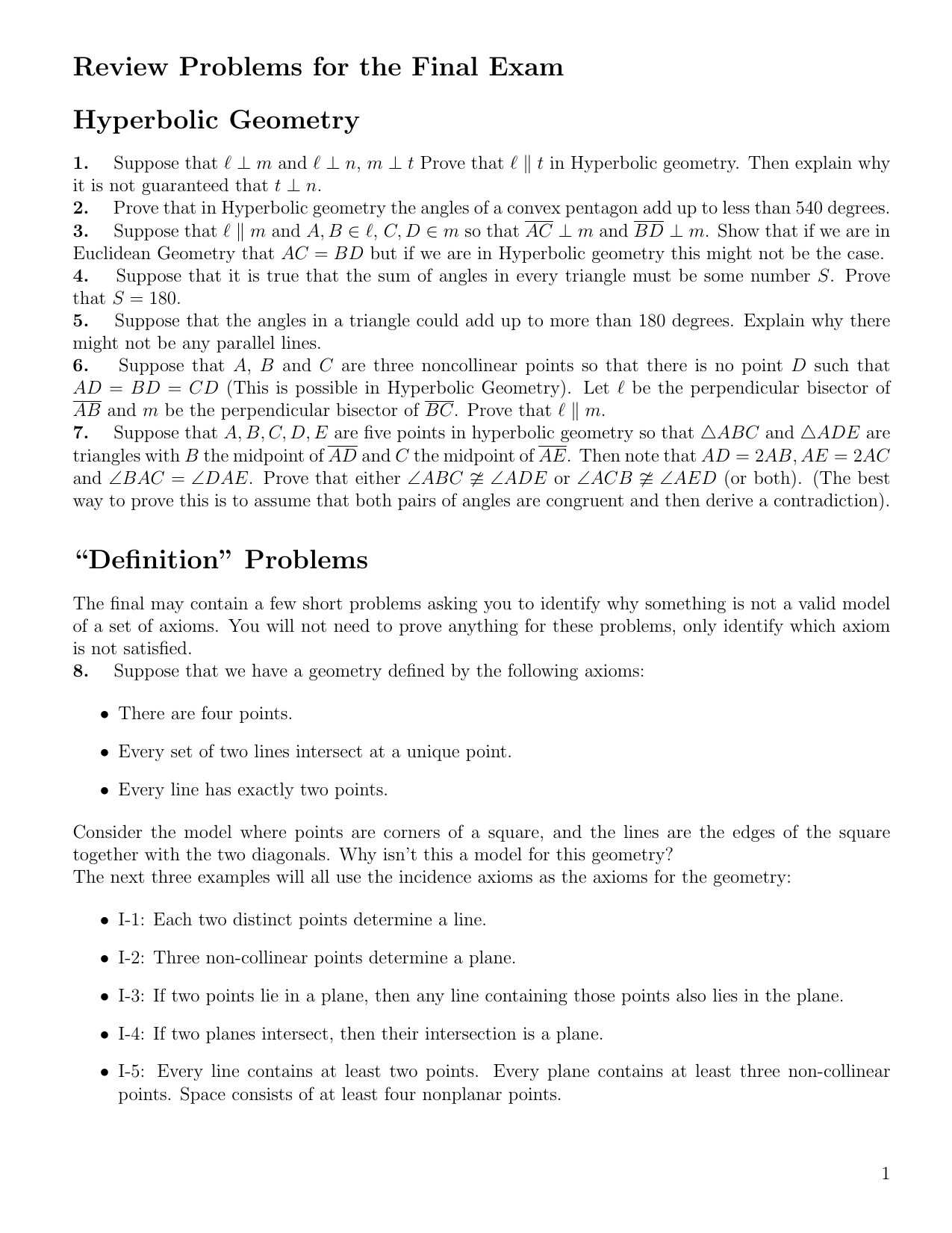 Review Problems for the Final Exam Hyperbolic Geometry
