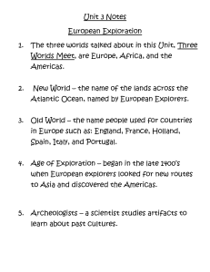 Unit 3 Notes European Exploration 1. The three worlds talked about