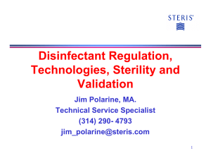 Disinfectant Regulation, Technologies, Sterility and Validation