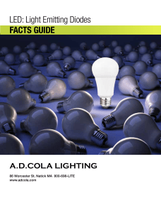 LED: Light Emitting Diodes FACTS GUIDE