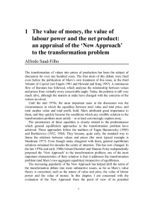 The Value of Money, the Value of Labour Power and the Net Product