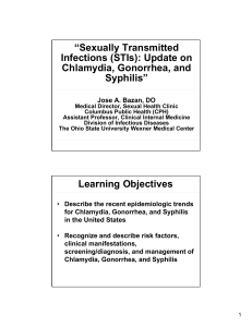 Chlamydia and Gonorrhea - OSU Center for Continuing Medical