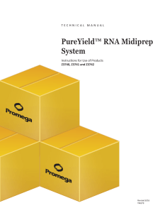 PureYield™ RNA Midiprep System Technical Manual