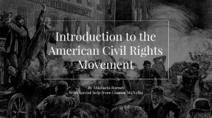 Introduction to the American Civil Rights Movement