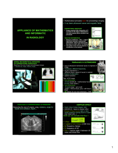 APPLIANCE OF MATHEMATICS AND INFORMATIC IN RADIOLOGY