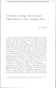Crusade: George McGovern`s Opposition to the Vietnam War