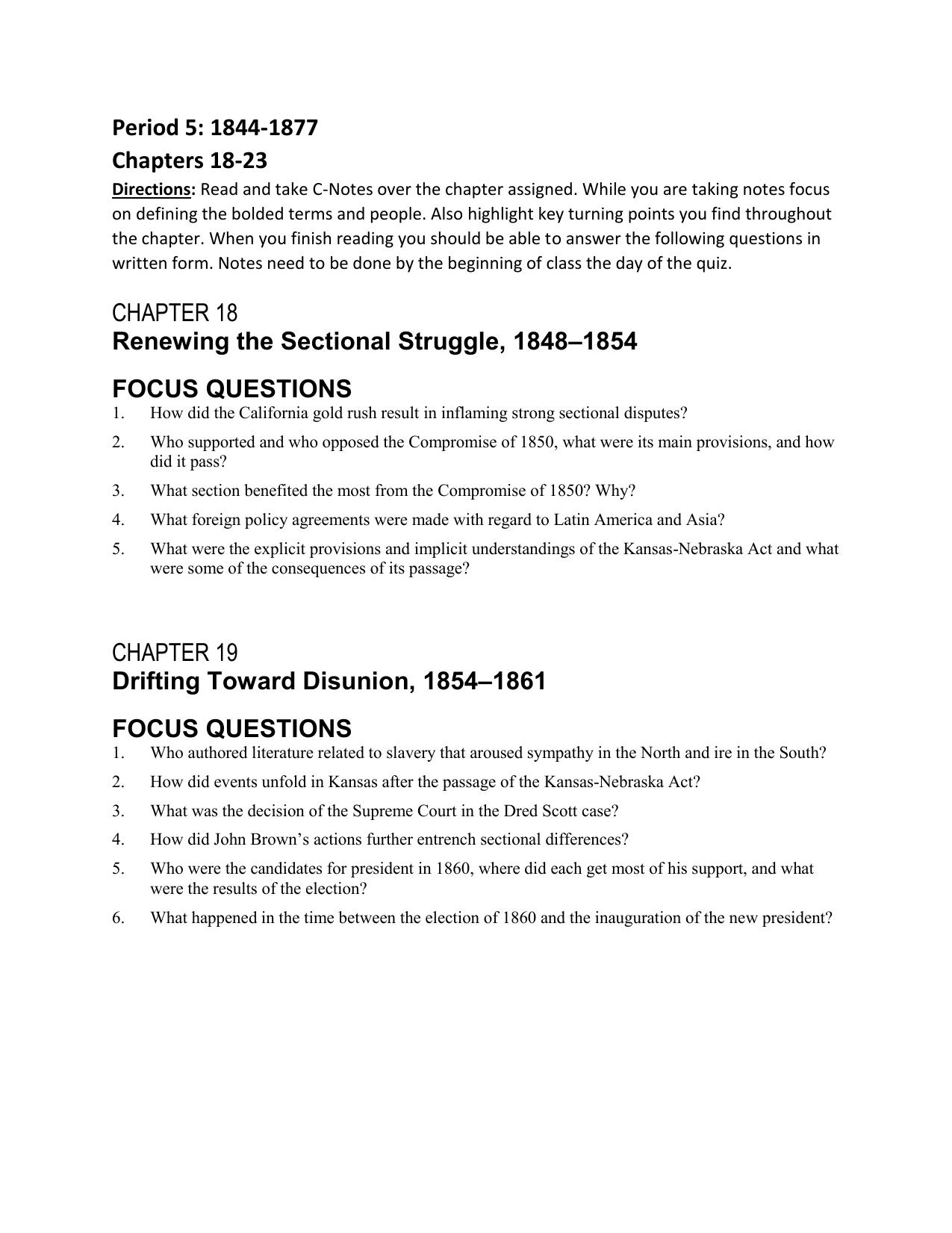 Period 5: 1844-1877 Chapters 18-23 CHAPTER 18 Renewing the