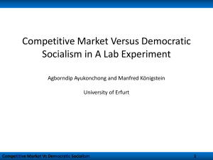 Competitive Market Versus Democratic Socialism in A Lab