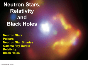 Neutron Stars, Relativity and Black Holes