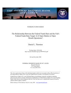 The Relationship Between the Federal Funds Rate and the Fed`s