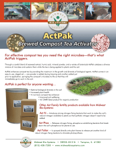 For effective compost tea you need the right microbes—that`s what