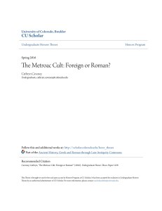The Metroac Cult: Foreign or Roman? - CU Scholar