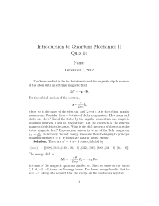 Introduction to Quantum Mechanics II Quiz 14