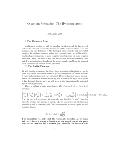 Quantum Mechanics: The Hydrogen Atom