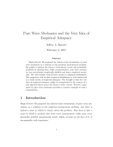 Pure Wave Mechanics and the Very Idea of Empirical Adequacy