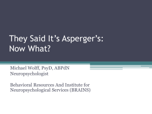 They Said It`s Asperger`s