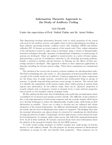 Information Theoretic Approach to the Study of Auditory Coding