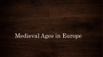 Medieval Ages in Europe
