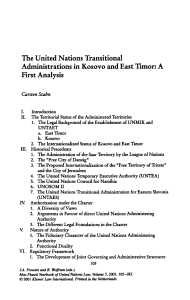 The United Nations Transitional Administrations in Kosovo and East