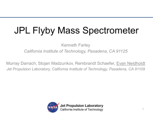 JPL Flyby Mass Spectrometer - Harsh Environment Mass