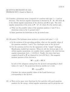 2/25/11 QUANTUM MECHANICS II (524) PROBLEM SET 6 (hand in