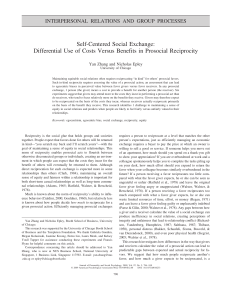 Self-Centered Social Exchange: Differential Use of