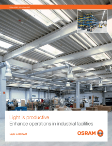 Light is productive Enhance operations in industrial facilities