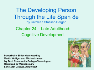 Chapter 24 Late Adulthood Cognitive Development