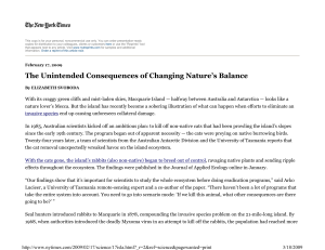 The Unintended Consequences of Changing Nature`s Balance